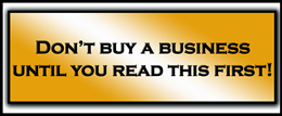 Dont buy a business until you read this first